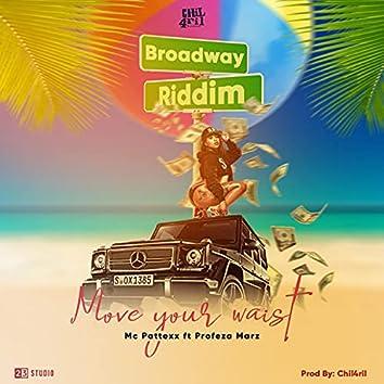 Move your waist (feat. Profeza Marz) [Broadway riddim] (Broadway riddim)