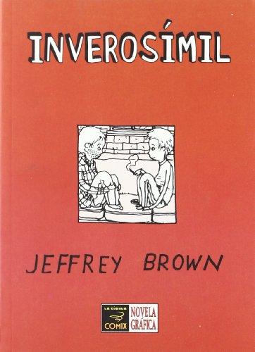 Inverosimil / Unlikely: Una autentica historia de amor / An Authentic Love Story