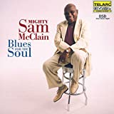 Blues for the Soul - ighty Sam Mcclain