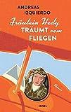 Fräulein Hedy träumt vom Fliegen: Roman (insel taschenbuch)