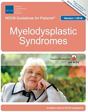 NCCN Guidelines for Patients®: Myelodysplastic Syndromes, Version 1.2016