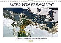 Meer Von Flensburg (Wandkalender 2022 DIN A4 quer): Abstrakt wirkende Spiegelungen aus dem Flensburger Hafen (Geburtstagskalender, 14 Seiten )