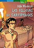 Les Pilleurs de sarcophages - Livre de Poche Jeunesse - 22/08/2001