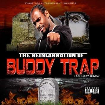 The Reincarnation of Buddy Trap