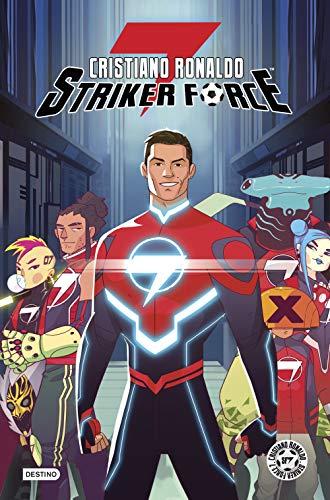 Cristiano Ronaldo Striker Force 7. Volumen 1 (Destino. Fuera de colección)