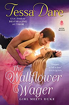 The Wallflower Wager: Girl Meets Duke by [Tessa Dare]