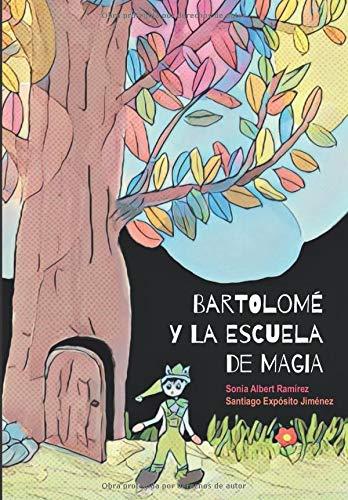 Bartolomé y la escuela de magia: una estupenda herramienta pedagógica para trabajar la empatía, la imaginación y la creatividad con los alumnos de los primeros cursos de Primaria.