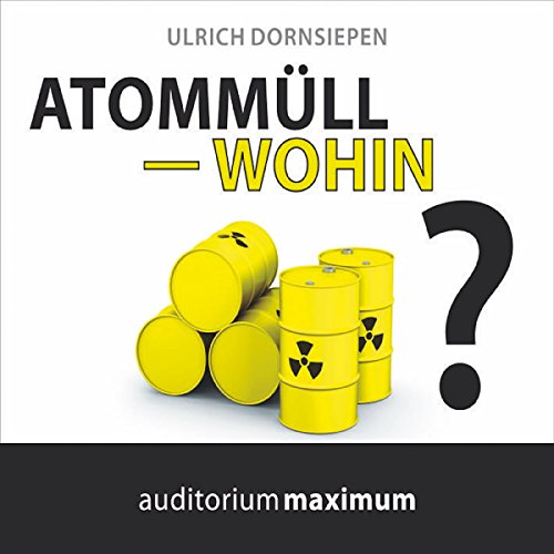 Atommüll - wohin? audiobook cover art