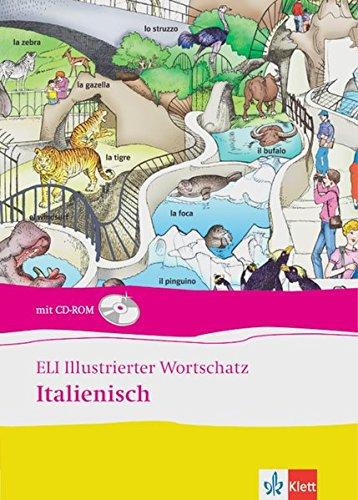 ELI illustr. Wortschatz Italienisch/inkl. CD-ROM
