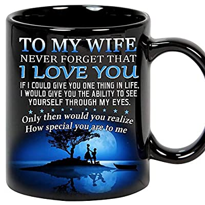 Memory gift - Gifts, Wife Coffee Mug, My Wife - Vanletine's day gift - Anninversary gift - Birthday gift Wife, I love You Wife, Father's Day, Mother's Day, Wife Mug