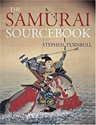 The Samurai Sourcebook by Stephen Turnbull (Author)
