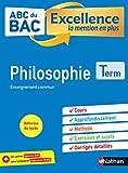ABC du BAC Excellence Philosophie Terminale - La mention en plus - Nouveau Bac