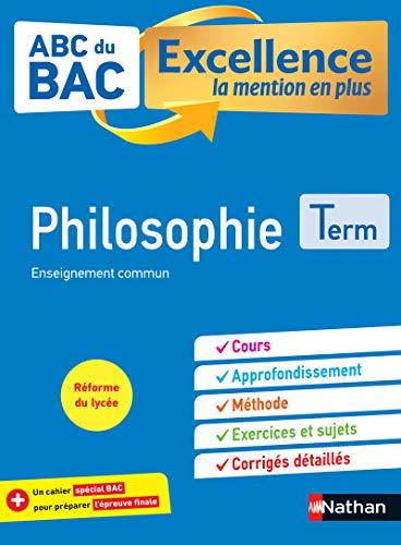 Philosophie Tle (ABC du Bac Excellence)
