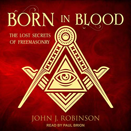 Born in Blood Audiobook By John J. Robinson cover art