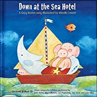 Down at the Sea Hotel: A Greg Brown Song