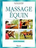 Massage équin. Guide pratique