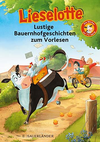 Lieselotte Lustige Bauernhofgeschichten zum Vorlesen: Die Bücher zur TV-Serie