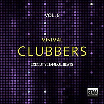 Minimal Clubbers, Vol. 5 (Executive Minimal Beats)
