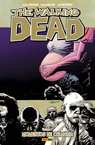 The Walking Dead. Momentos de Calmaria - Volume 7