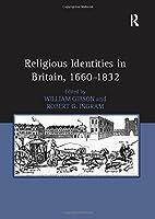 Religious Identities in Britain, 1660–1832