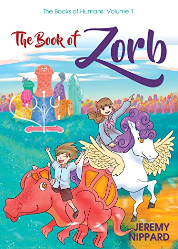 The Book of Zorb (The Book of Humans 1) (English Edition)