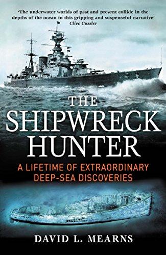 The Shipwreck Hunter: Mountbatten Award for Best Book (English Edition)
