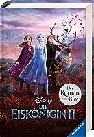 Disney Die Eiskoenigin 2: Der Roman zum Film
