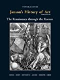 Janson's History of Art, Book 3: The Renaissance through the Rococco, 7th Edition