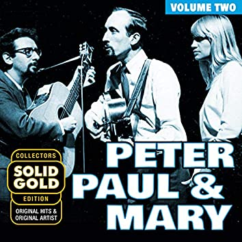 Solid Gold Peter, Paul and Mary, Vol. 2