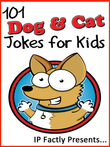 Download 101 Dog and Cat Jokes for Kids (Animal Jokes for kids). Short, Funny, Clean and Corny Kid's Jokes - Fun with the Funniest Lame Jokes for all the Family. (Joke Books for Kids Book 13) (English Edition) B00CR35BWK