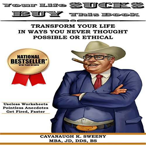 Your Life Sucks, Buy This Book audiobook cover art