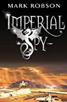 Imperial Spy (Imperial Trilogy)