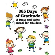 """365 Days of Gratitude: A Draw and Write Journal Notebook for Kids With Primary Lines and Blank Space for Drawing Pictures - 8.5"""" by 11"""""""