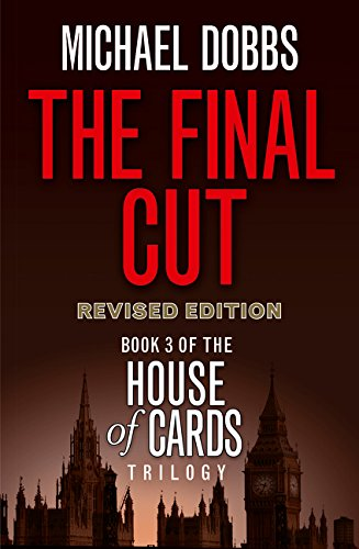 The Final Cut (House of Cards Trilogy, Band 3)