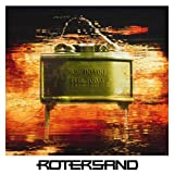 Songtexte von Rotersand - How Do You Feel Today