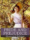 Pride and Prejudice: Illustrated Edition (English Edition)...