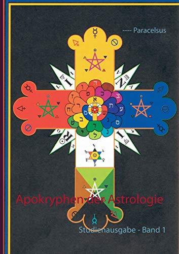 Apokryphen der Astrologie: Studienausgabe - Band 1