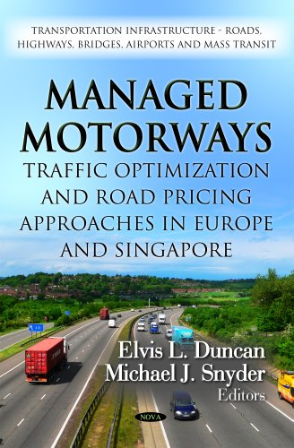 Managed Motorways: Traffic Optimization and Road Pricing Approaches in Europe and Singapore