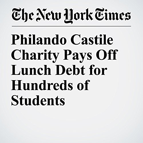 Philando Castile Charity Pays Off Lunch Debt for Hundreds of Students copertina