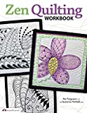 Zen Quilting Workbook by CZT Pat Ferguson
