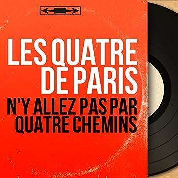 N'y allez pas par quatre chemins (feat. Jean Bouchéty et son orchestre) [Mono Version]