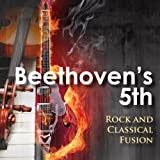 Beethoven's 5th - Classical And Rock Fusion