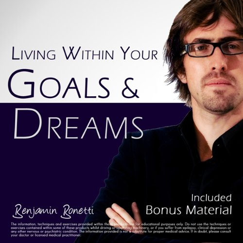 Living Within Your Goals & Dreams with Hypnosis audiobook cover art