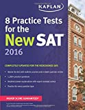 Kaplan 8 Practice Tests for the New SAT