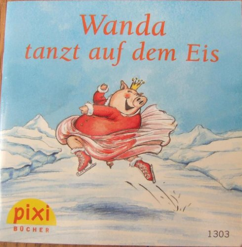 Wanda tanzt auf dem Eis