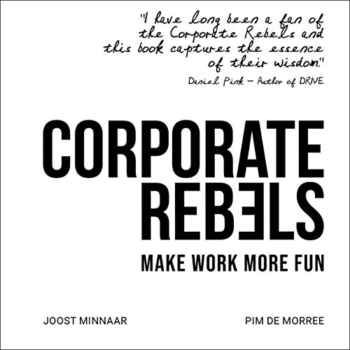 Couverture de Corporate Rebels: Make Work More Fun