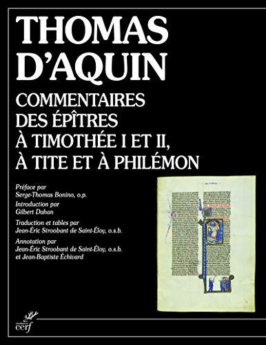 Commentaires des épîtres à Timothée I et II, à Tite et à Philémon