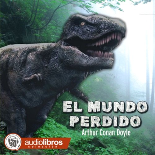 El Mundo Perdido [The Lost World] audiobook cover art