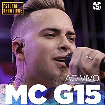 Mc G15 no Estúdio Showlivre (Ao Vivo)