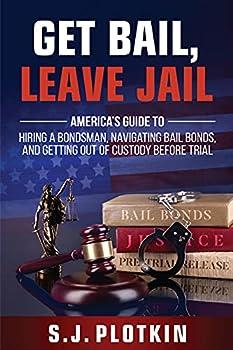 Get Bail, Leave Jail